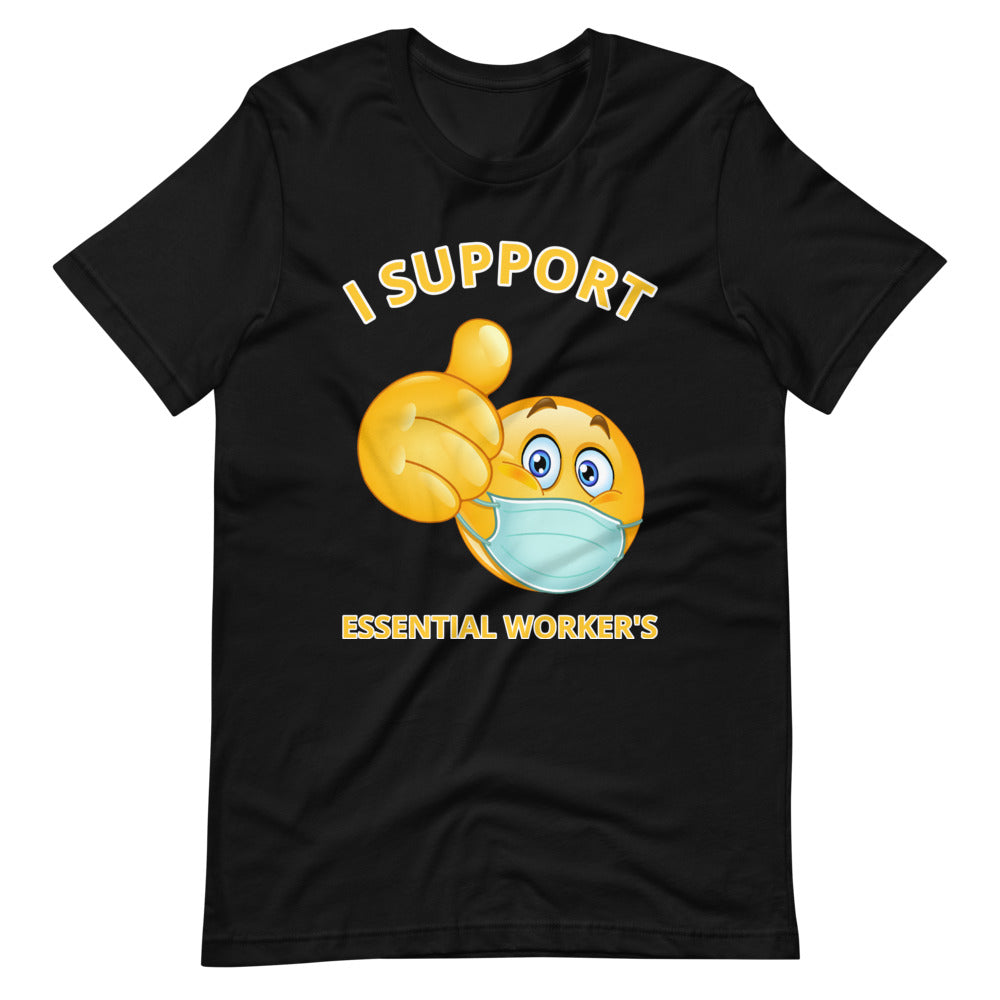 Support Essential Worker's Unisex T-Shirt