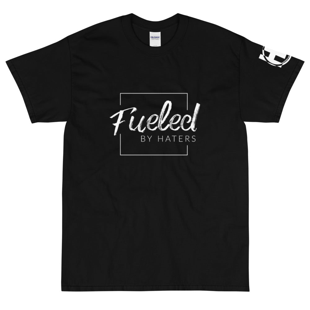 FUELED by Haters Short Sleeve T-Shirt