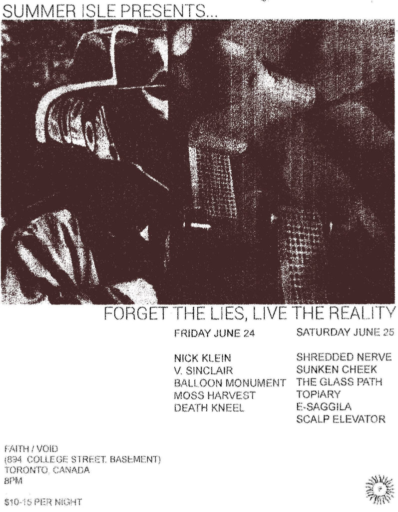 "SUMMER ISLE PRESENTS: ""FORGET THE LIES, LIVE THE REALITY"" - Friday, June 24 & Saturday June 25"