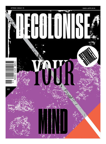 STRIKE! Issue 15: Decolonise