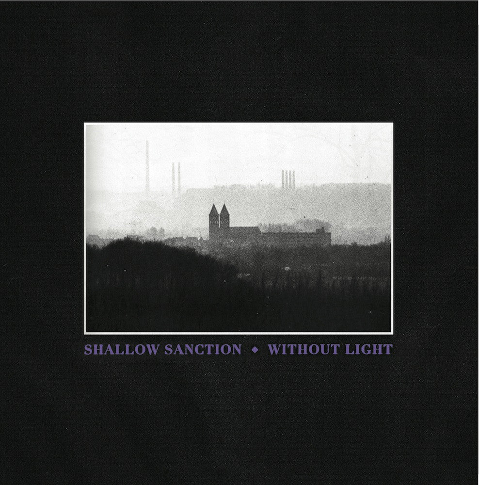 SHALLOW SANCTION - Without Light 7""