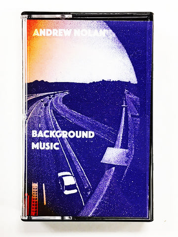 ANDREW NOLAN - Background Music CS