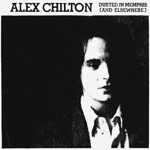 ALEX CHILTON - Dusted In Memphis (And Elsewhere) 2xLP