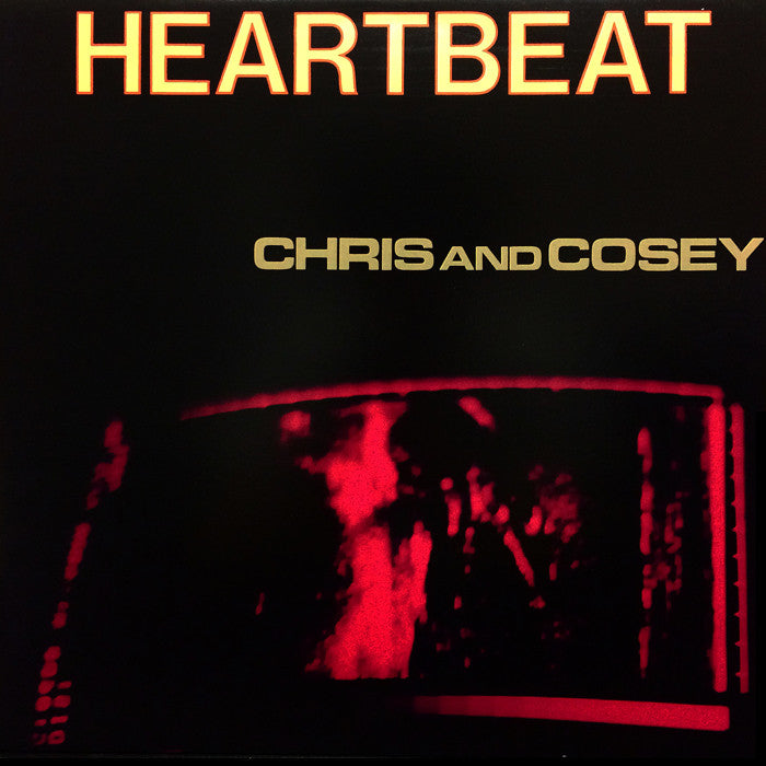 CHRIS AND COSEY - Heartbeat LP