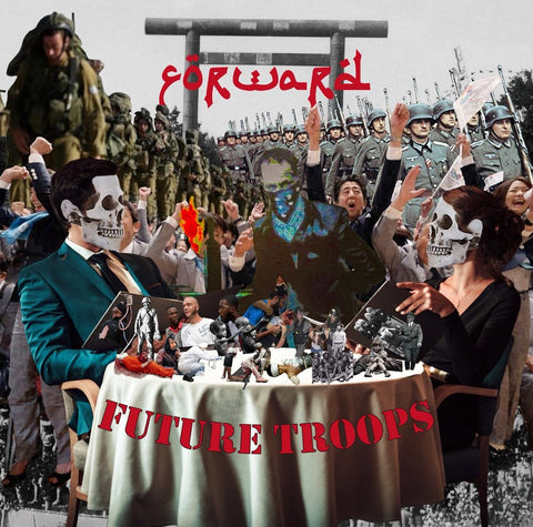 FORWARD - Future Troops LP