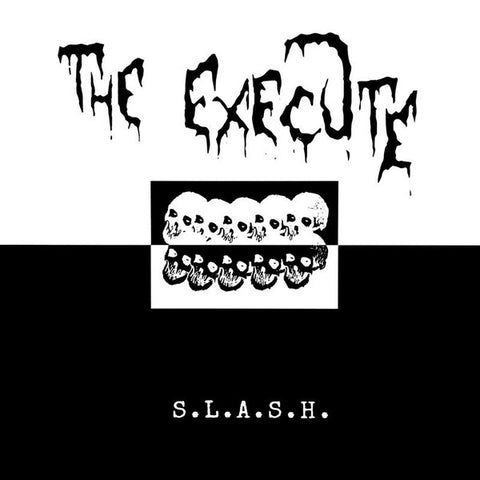 THE EXECUTE - S.L.A.S.H. LP