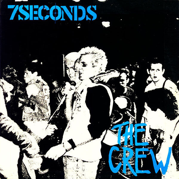 SEVEN SECONDS - The Crew LP
