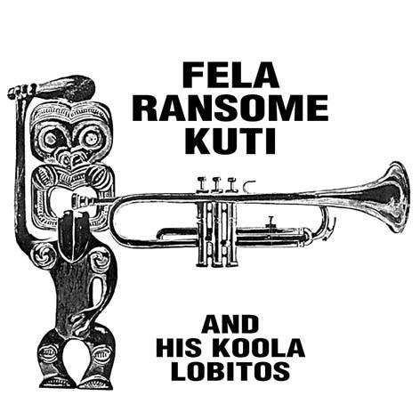 FELA RANSOME KUTI AND HIS KOOLA LOBITOS - S/T LP