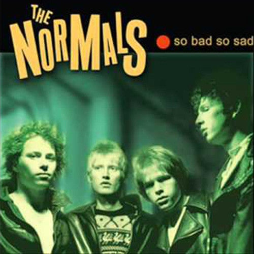 THE NORMALS - So Bad So Sad LP