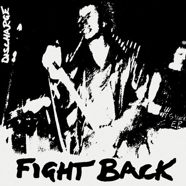 DISCHARGE - Fight Back 7""