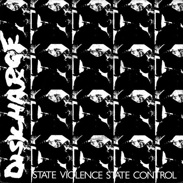 DISCHARGE - State Violence, State Control 7""
