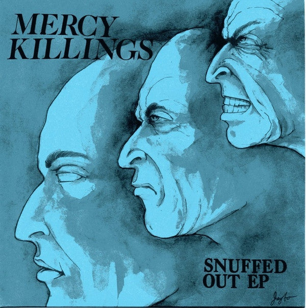 MERCY KILLINGS - Snuffed Out 7""