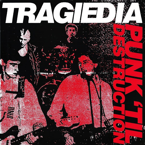 TRAGIEDIA - Punk 'Til Destruction 88 to 89 LP