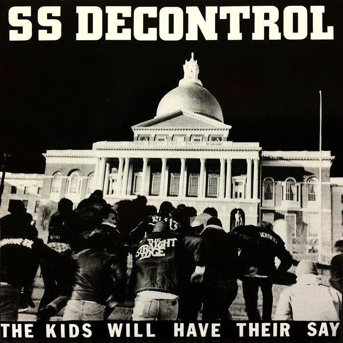 SS DECONTROL - The Kids Will Have Their Say LP