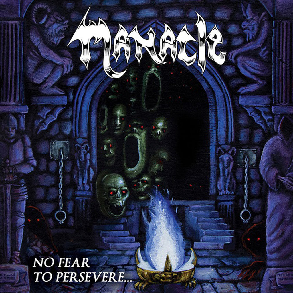 MANACLE - No Fear To Persevere LP