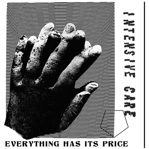 INTENSIVE CARE - Everything Has Its Price 7""