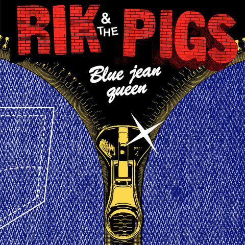 RIK & THE PIGS - Blue Jean Queen 7""