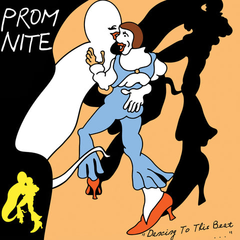 PROM NITE - Dancing to This Beat LP