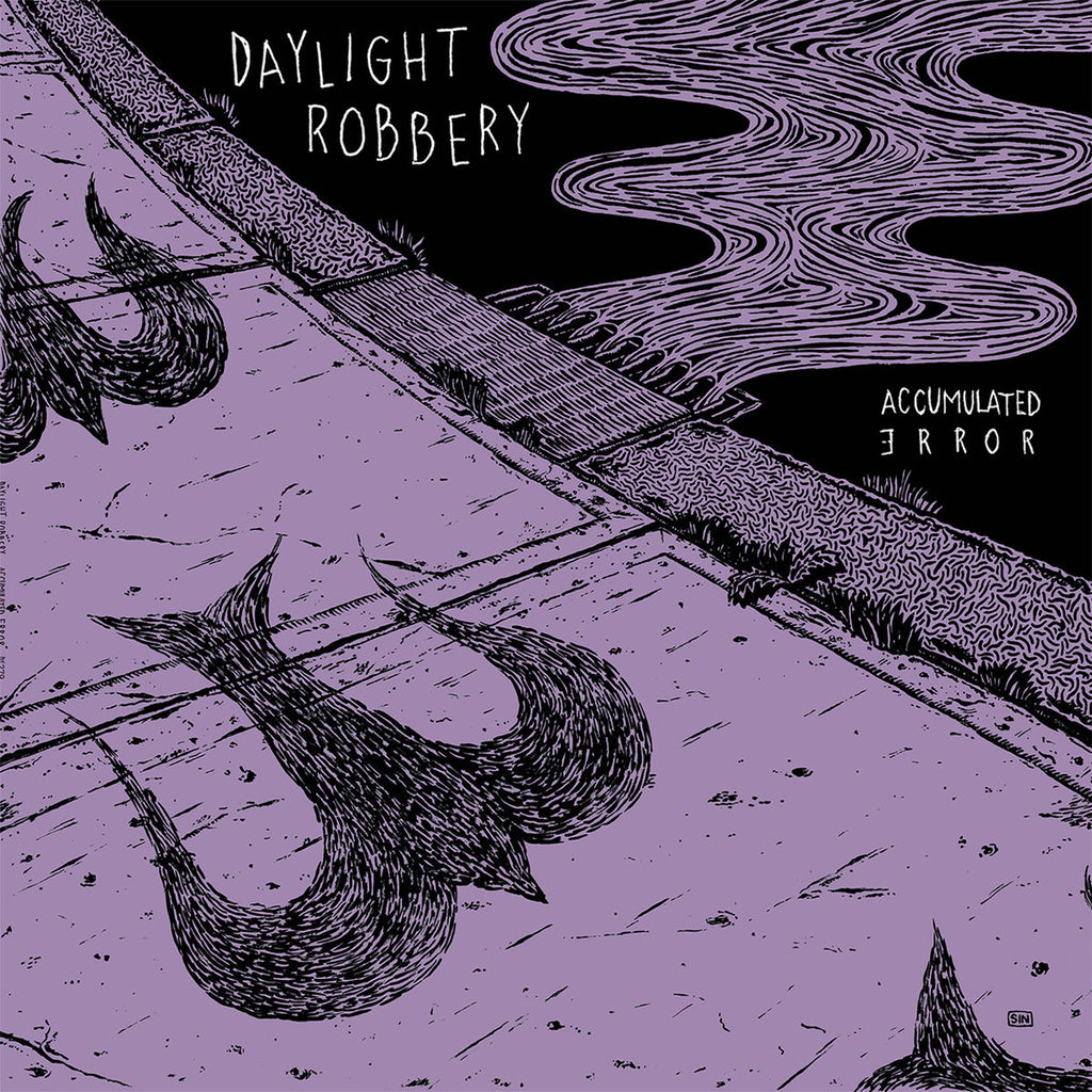 DAYLIGHT ROBBERY - Accumulated Error LP