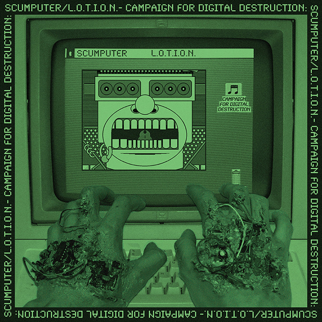 L.O.T.I.O.N. / SCUMPUTER - Campaign for Digital Destruction LP