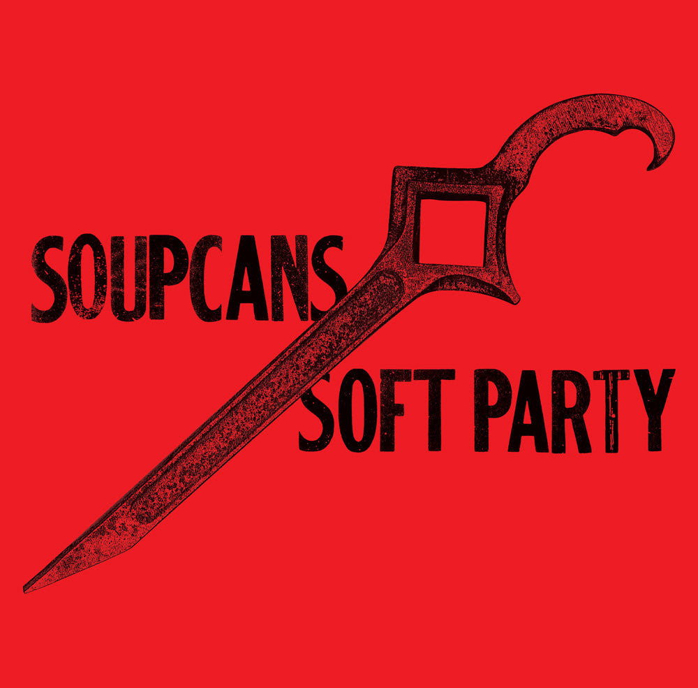 SOUPCANS - Soft Party LP