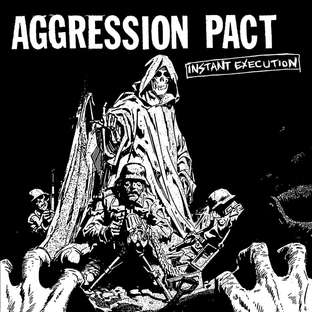 AGGRESSION PACT - Instant Execution 7""