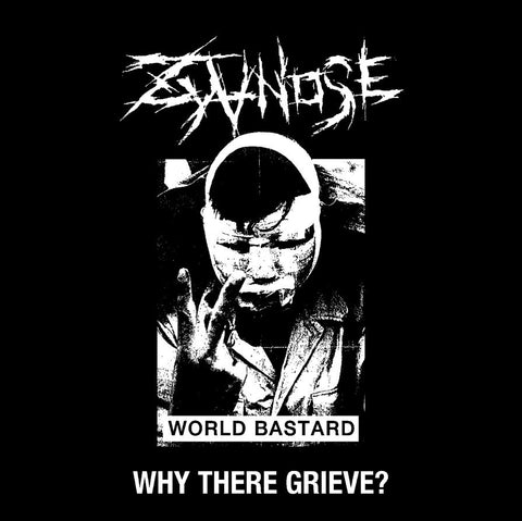 ZYANOSE - Why There Grieve? LP