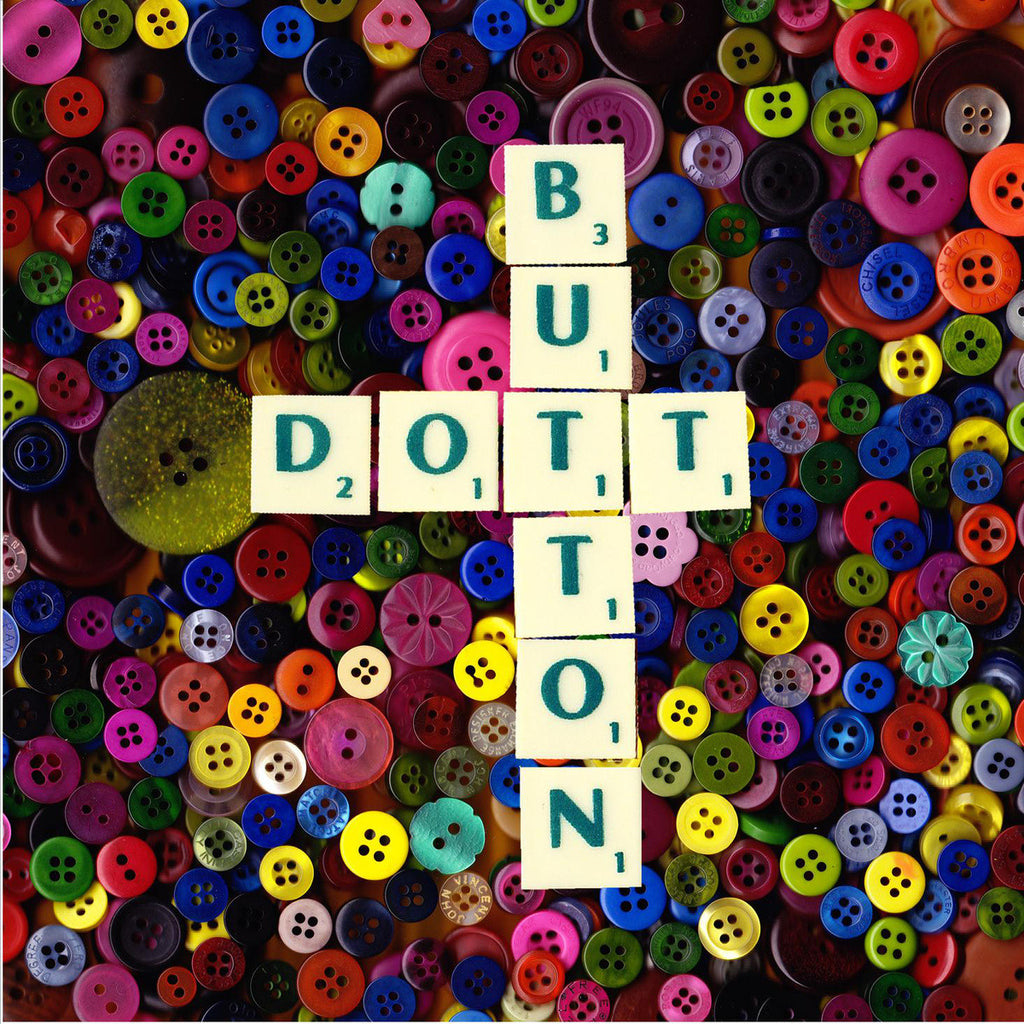 DOTT - Button 7""