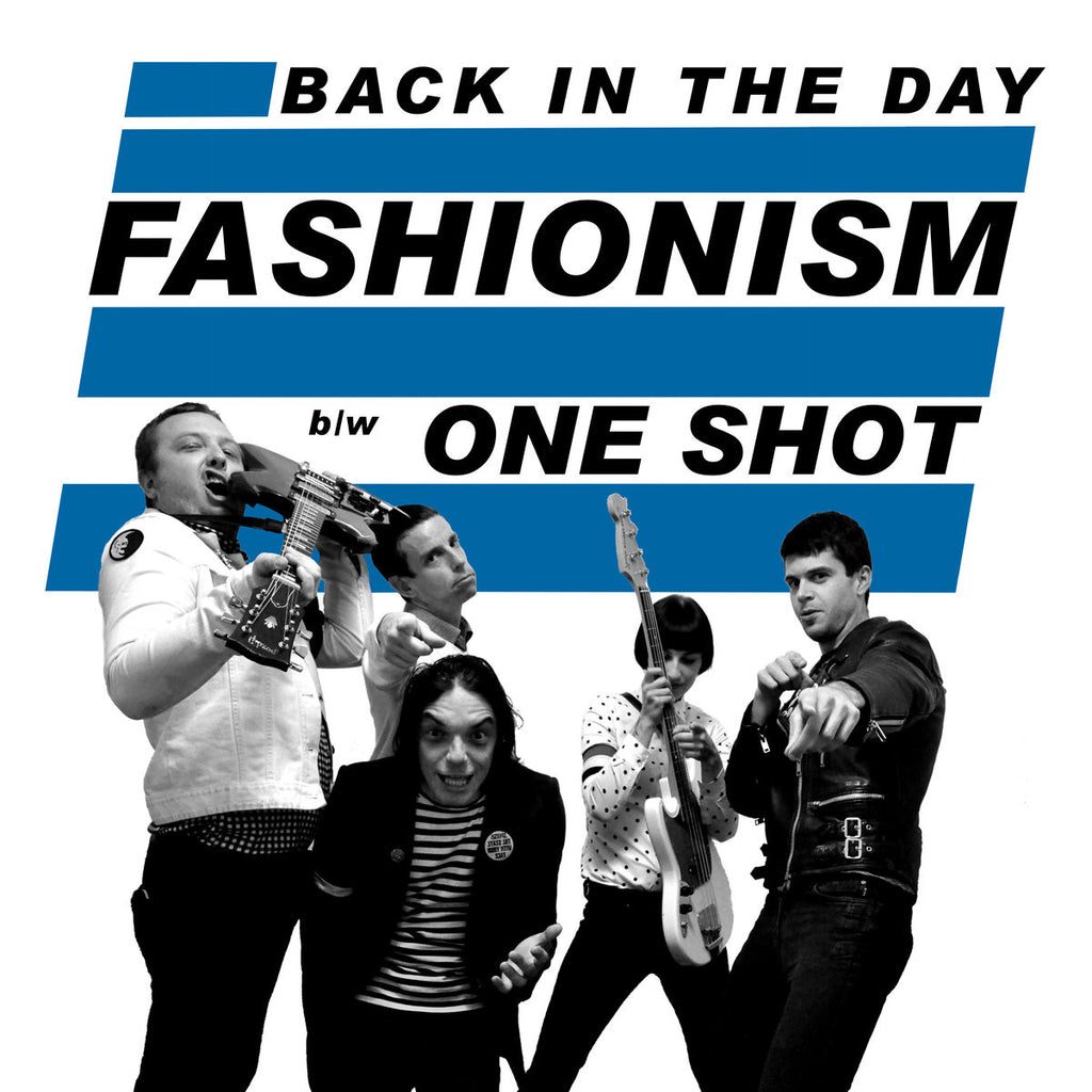 FASHIONISM - Back In The Day 7""