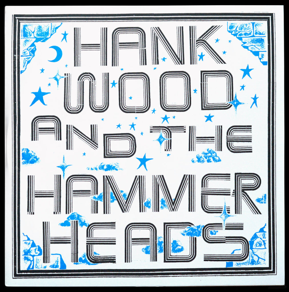 HANK WOOD AND THE HAMMERHEADS - S/T LP (2018)