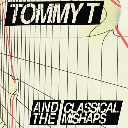TOMMY T AND THE CLASSICAL MISHAPS - I Hate Tommy T 7""