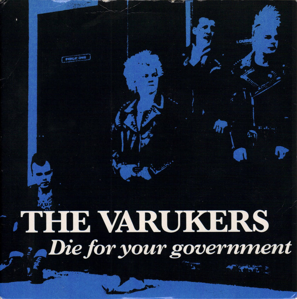 VARUKERS - Die For Your Government 7""