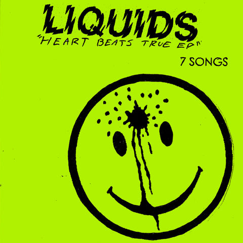 LIQUIDS - Heart Beats True EP 7""