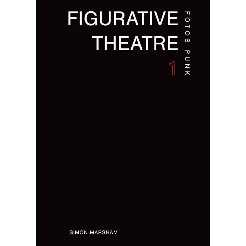 SIMON MARSHAM - Figurative Theatre #1 Photo Zine
