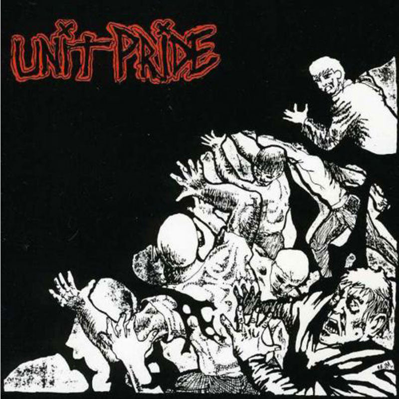 UNIT PRIDE - Then And Now LP
