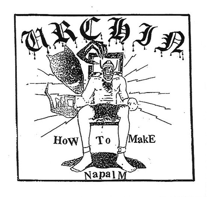 URCHIN - How To Make Napalm 7""
