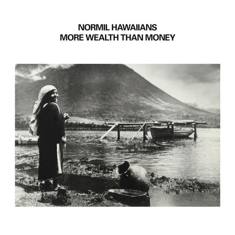 NORMIL HAWAIIAINS - More Wealth Than Money 2xLP
