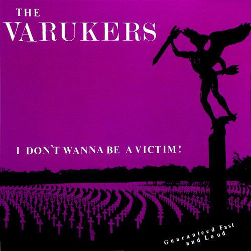 VARUKERS - I Don't Wanna Be A Victim 7""