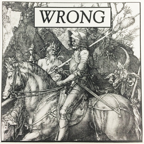 WRONG - s/t 7""