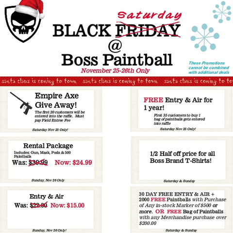 Black friday paintball promotion.
