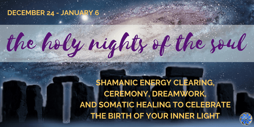 JOIN US for The Holy Nights of The Soul!