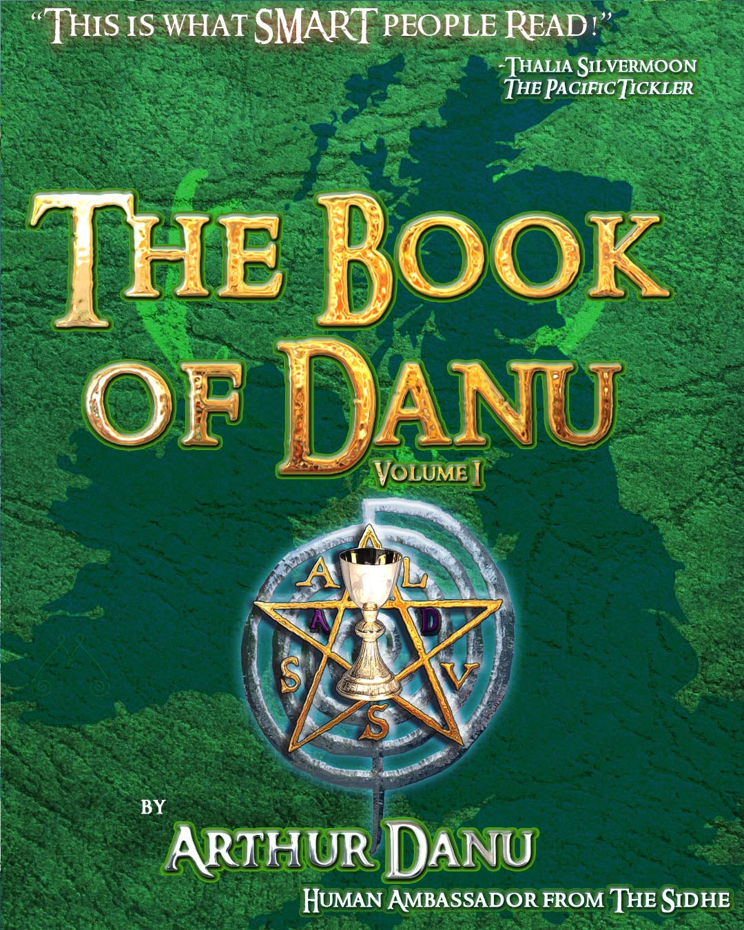RBS : The Book of Danu (Volume I) : This is What Smart People Read!
