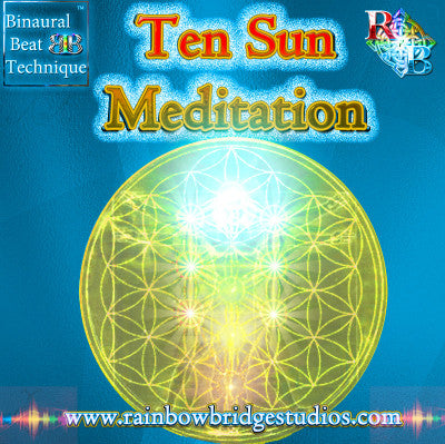 RBS : TEN SUN MEDITATION featuring Binaural Beat Technique™