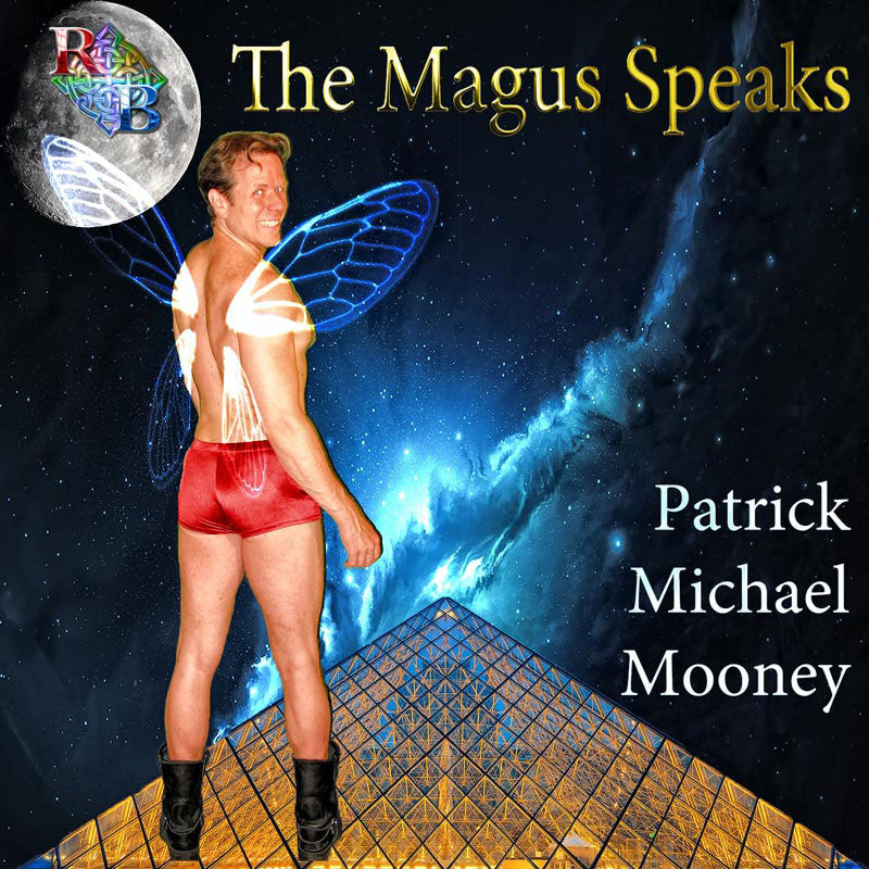 RBS : The Magus Speaks by Patrick Michael Mooney
