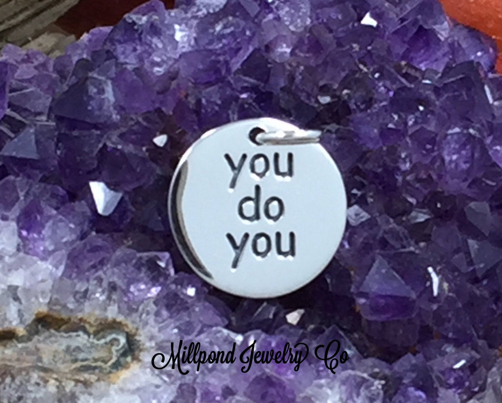 You Do You Charm, Confidence Charm, Be Yourself Charm, Live Life Charm, PS01639