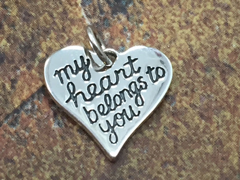 My Heart Belongs to You Charm, Sterling Silver Charm, Love Charm, Heart Charm, Quote Charm, Valentines Charm