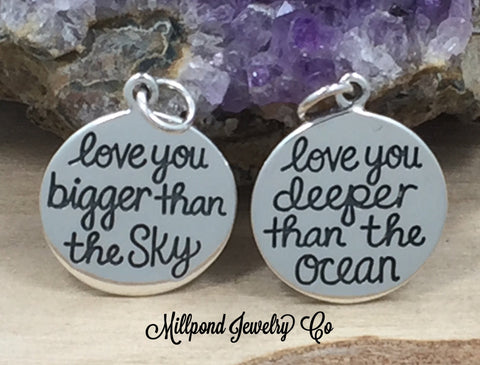 Love You Bigger Than The Sky Charm, Love You Deeper Than The Ocean Charm, Sky Charm, Ocean Charm, Love Charm, Quote Charm, Sterling Silver