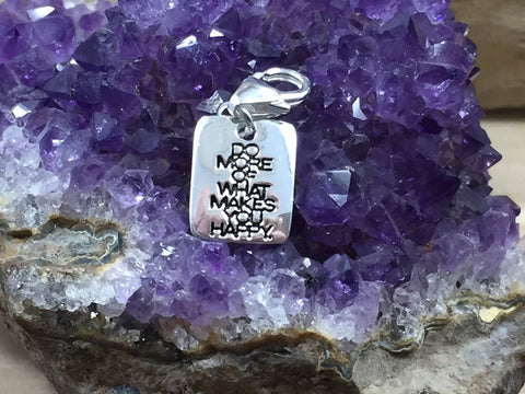 Do More of What Makes You Happy, Love What You Do Charm, Love Charm, Happy Charm, Quote Charm, Sterling Silver Charm