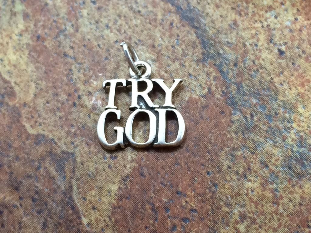Try God Charm, God Charm, Religious Charm, Christian Charm, Faith Charm, Sterling Silver Charm, Sterling Silver Pendant, PS0653