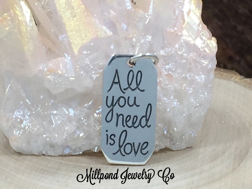 All You Need Is Love Charm, All You Need Is Love Pendant, Quote Charm, Sterling Silver Charm, PS01474